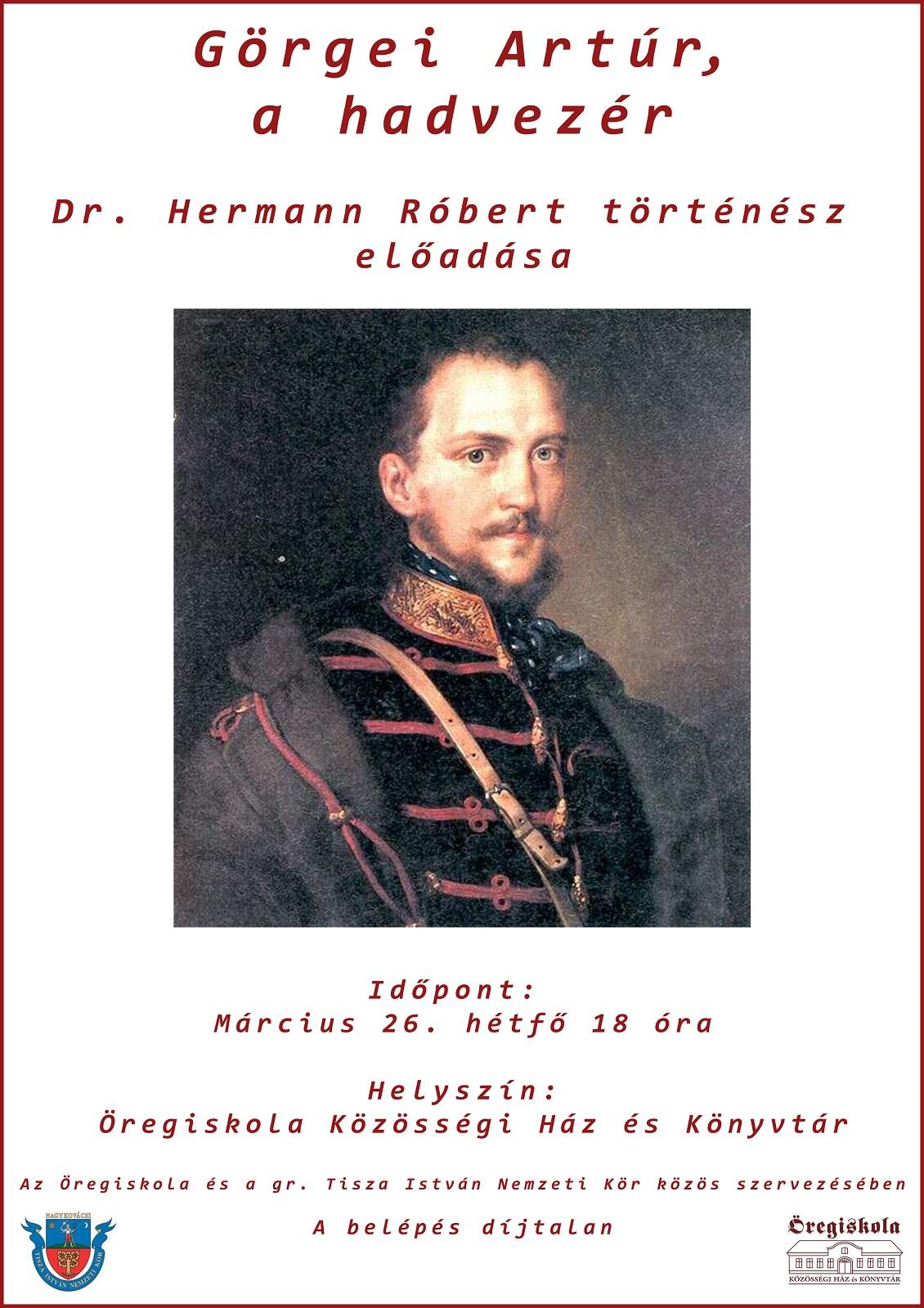 Hermann Róbert: Görgei Artúr, a hadvezér